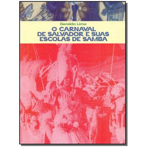 Carnaval-de-Salvador-e-Suas-Escolas-de-Samba-O