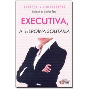 EXECUTIVA---A-HEROINA-SOLITARIA