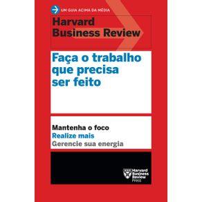 FACA-O-TRABALHO-QUE-PRECISA-SER-FEITO
