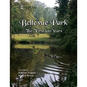 Bellevue-Park-the-First-100-Years
