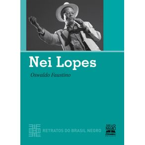 NEI-LOPES---RETRATOS-DO-BRASIL-NEGRO