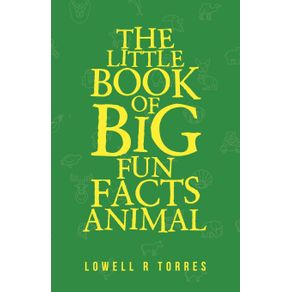 The-Little-Book-of-Big-Fun-Animal-Facts