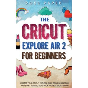 THE-CRICUT-EXPLORE-AIR-2-FOR-BEGINNERS