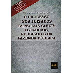 O-Processo-Nos-Juizados-Especiais-Civeis-Estaduais-Federais-E-Da-Fazenda-Publica