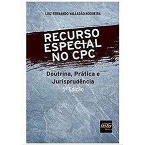 Recurso-Especial-No-Cpc---Doutrina--Pratica-E-Jurisprudencia