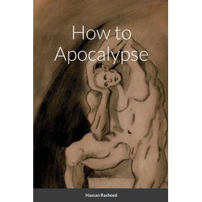 How-to-Apocalypse