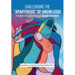 Challenging-the-Apartheids-of-Knowledge-in-Higher-Education-through-Social-Innovation