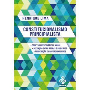 Constitucionalismo-principialista--Conexao-entre-direito-e-moral--Distincao-entre-regras-e-principios--Ponderacao-e-proporcionalidade