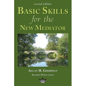 Basic-Skills-for-the-New-Mediator-Second-Edition