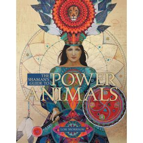 The-Shaman-s-Guide-to-Power-Animals