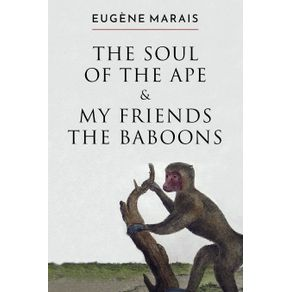 The-Soul-of-the-Ape---My-Friends-the-Baboons