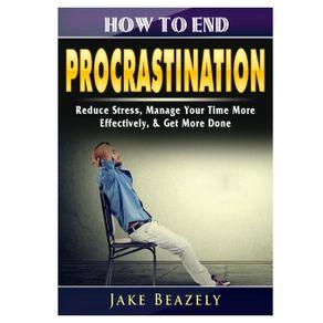 How-to-End-Procrastination