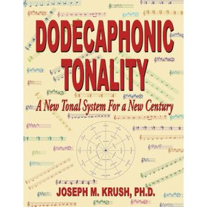 Dodecaphonic-Tonality---A-New-Tonal-System-for-a-New-Century
