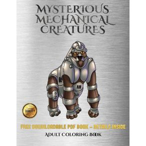 Adult-Coloring-Book--Mysterious-Mechanical-Creatures-