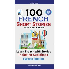 100-French-Short-Stories-for-Beginners-Learn-French-with-Stories-Including-Audiobook