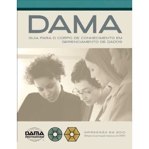 The-DAMA-Guide-to-the-Data-Management-Body-of-Knowledge--DAMA-DMBOK--Portuguese-Edition