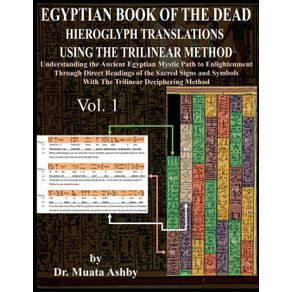EGYPTIAN-BOOK-OF-THE-DEAD-HIEROGLYPH-TRANSLATIONS-USING-THE-TRILINEAR-METHOD