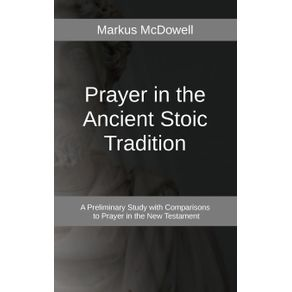 Prayer-in-the-Ancient-Stoic-Tradition
