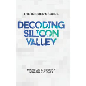 Decoding-Silicon-Valley