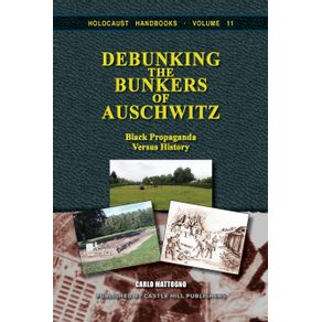 Debunking-the-Bunkers-of-Auschwitz