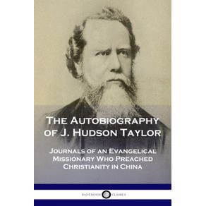 The-Autobiography-of-J.-Hudson-Taylor