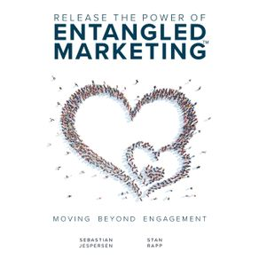 Release-the-Power-of-ENTANGLED-MARKETING™
