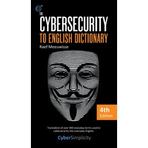 The-Cybersecurity-to-English-Dictionary