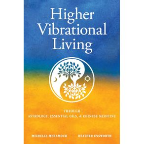 Higher-Vibrational-Living