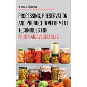ProcessingPreservation-and-Product-Development-Techniques-for-Fruits-and-Vegetables