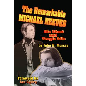 The-Remarkable-Michael-Reeves