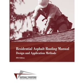 Residential-Asphalt-Roofing-Manual-Design-and-Application-Methods