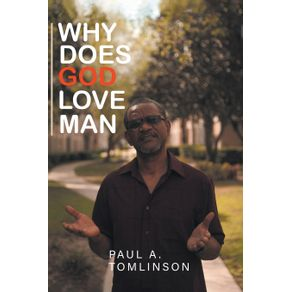 Why-Does-God-Love-Man-