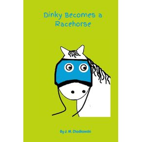 Dinky-Becomes-a-Racehorse