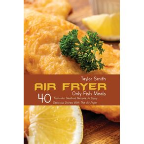 Air-Fryer-Only-Fish-Meals
