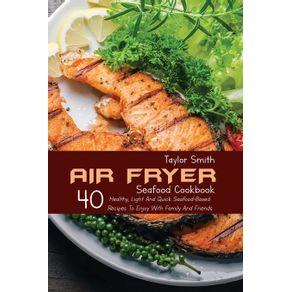 Air-Fryer-Seafood-Cookbook