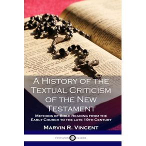 A-History-of-the-Textual-Criticism-of-the-New-Testament