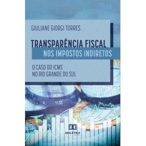 Transparencia-fiscal-nos-impostos-indiretos--o-caso-do-ICMS-no-Rio-Grande-do-Sul