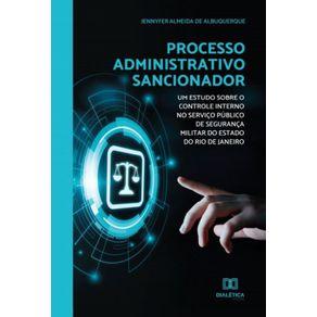 Processo-administrativo-sancionador--um-estudo-sobre-o-controle-interno-no-servico-publico-de-seguranca-militar-do-estado-do-Rio-de-Janeiro