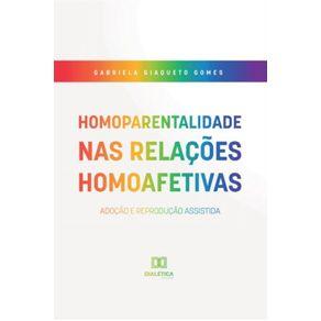 Homoparentalidade-nas-relacoes-homoafetivas--adocao-e-reproducao-assistida