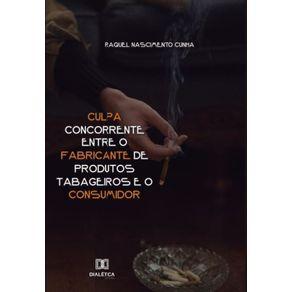 Culpa-concorrente-entre-o-fabricante-de-produtos-tabageiros-e-o-consumidor
