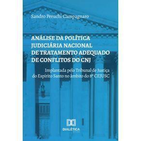 Analise-da-politica-judiciaria-nacional-de-tratamento-adequado-de-conflitos-do-CNJ--implantada-pelo-Tribunal-de-Justica-do-Espirito-Santo-no-ambito-do-8.o-CEJUSC