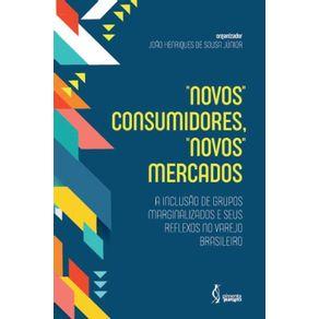 -Novos--consumidores--novos--mercados--A-inclusao-de-grupos-marginalizados-e-seus-reflexos-no-varejo-brasileiro.