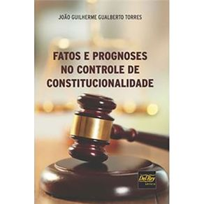 Fatos-E-Prognoses-No-Controle-De-Constitucionalidade