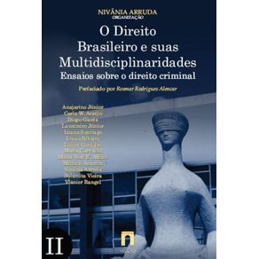 O-Direito-Brasileiro-e-suas-Multidisciplinaridades-II--Ensaios-sobre-Direito-Criminal