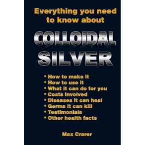 Everything-You-Need-To-Know-About-Colloidal-Silver