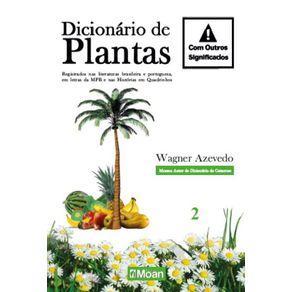 Dicionario-de-Plantas-com-Outros-Significados--Registrados-nas-literaturas-brasileira-e-portuguesa-em-letras-da-MPB-e-nas-Historias-em-Quadrinhos