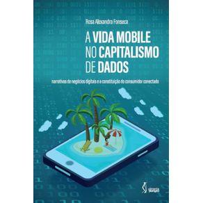 A-vida-mobile-no-capitalismo-de-dados--Narrativasde-negocios-digitais-e-a-constituicao-do-consumidor-conectado
