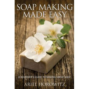 Soap-Making-Made-Easy