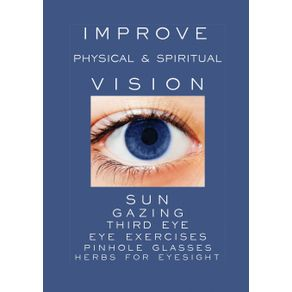 Improve-Physical-and-Spiritual-Vision