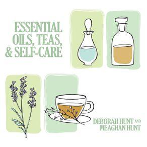 Essential-Oils-Teas-and-Self-Care